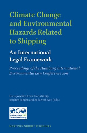 Cover Climate Change and Environmental Hazards Related to Shipping: An International Legal Framework