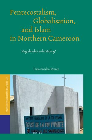 Cover Pentecostalism, Globalisation, and Islam in Northern Cameroon