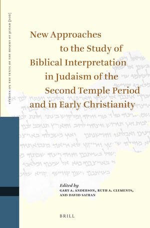 Cover New Approaches to the Study of Biblical Interpretation in Judaism of the Second Temple Period and in Early Christianity