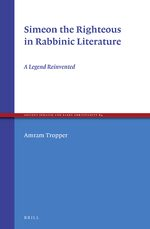 Cover Simeon the Righteous in Rabbinic Literature