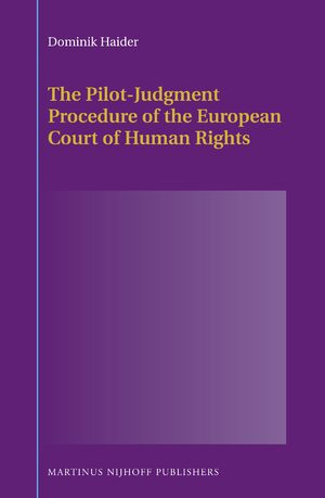 Cover The Pilot-Judgment Procedure of the European Court of Human Rights