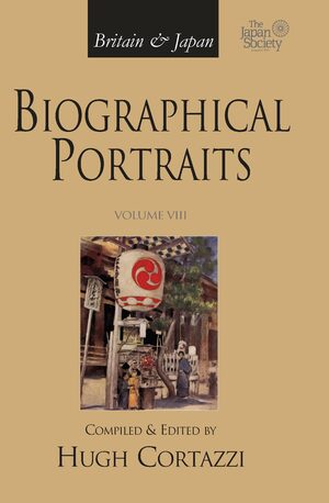Cover Britain and Japan: Biographical Portraits, Vol. VIII