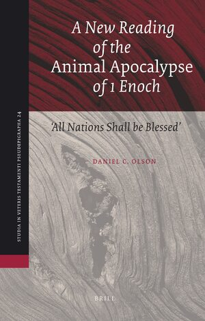 A New Reading of the <i>Animal Apocalypse</i> of 1 Enoch
