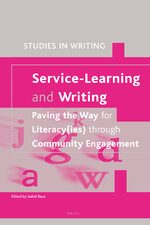 Cover Service-Learning and Writing: Paving the Way for Literacy(ies) through Community Engagement