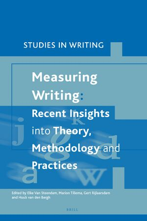 Cover Measuring Writing: Recent Insights into Theory, Methodology and Practice