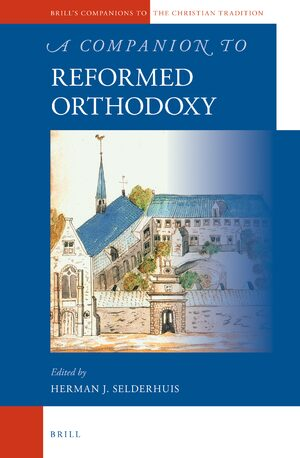 Cover A Companion to Reformed Orthodoxy