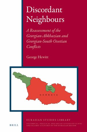 Cover Discordant Neighbours: A Reassessment of the Georgian-Abkhazian and Georgian-South Ossetian Conflicts