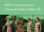 Cover Brill's Companions to Classical Studies Online III