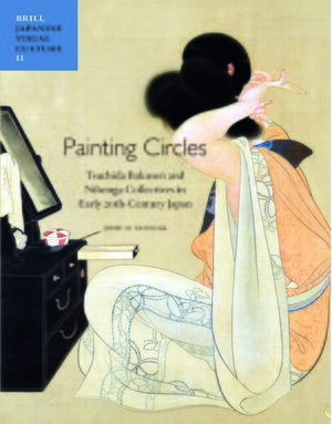 Cover Painting Circles: Tsuchida Bakusen and Nihonga Collectives in Early Twentieth Century Japan