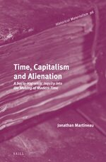 Time, Capitalism and Alienation