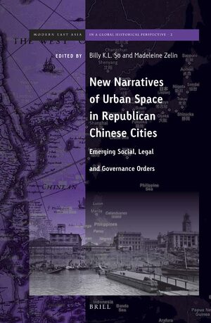 Cover New Narratives of Urban Space in Republican Chinese Cities