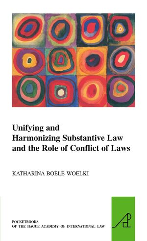 Unifying and Harmonising Substantive Law and the Role of