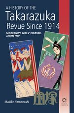 Cover A History of the Takarazuka Revue Since 1914