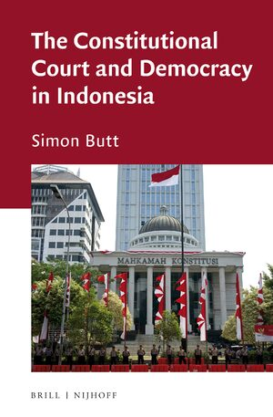 Cover The Constitutional Court and Democracy in Indonesia