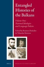 Cover Entangled Histories of the Balkans - Volume One