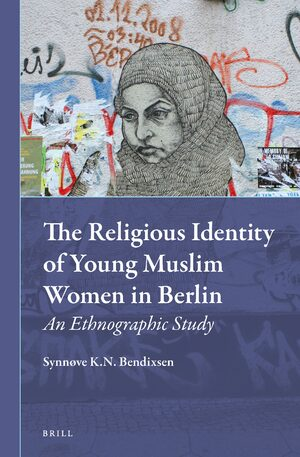 Cover The Religious Identity of Young Muslim Women in Berlin