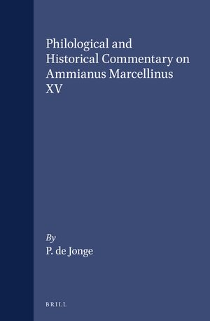 Cover Philological and Historical Commentary on Ammianus Marcellinus XV