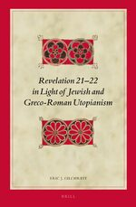 Cover Revelation 21-22 in Light of Jewish and Greco-Roman Utopianism