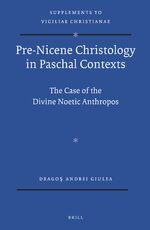 Cover Pre-Nicene Christology in Paschal Contexts