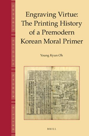 Cover Engraving Virtue: The Printing History of a Premodern Korean Moral Primer