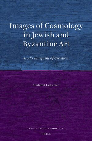 Cover Images of Cosmology in Jewish and Byzantine Art