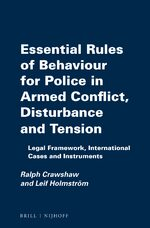 Cover Essential Rules of Behaviour for Police in Armed Conflict, Disturbance and Tension