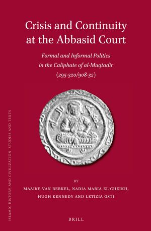 Cover Crisis and Continuity at the Abbasid Court