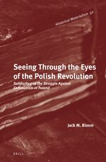 Cover Seeing Through the Eyes of the Polish Revolution