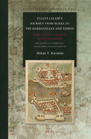 Cover Evliyā Çelebī's Journey from Bursa to the Dardanelles and Edirne