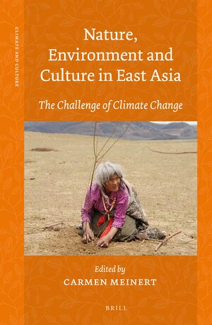 Cover Nature, Environment and Culture in East Asia