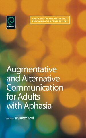 Cover Augmentative and Alternative Communication for Adults with Aphasia: Science and Clinical Practice