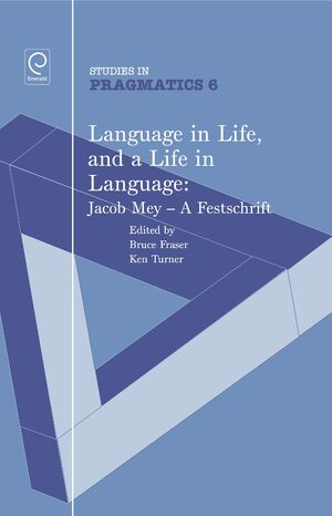Cover Language in Life, and a Life in Language: Jacob Mey, a Festschrift