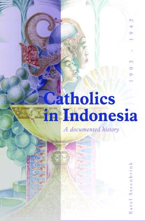 Cover Catholics in Indonesia, 1808-1942