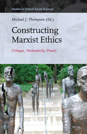 Cover Constructing Marxist Ethics