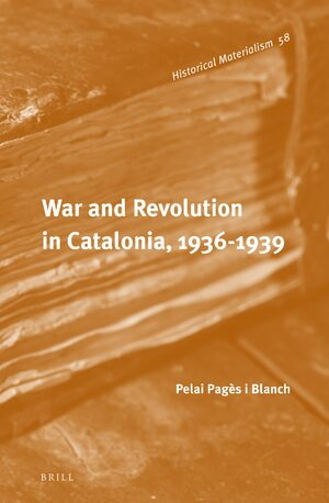 Cover War and Revolution in Catalonia, 1936-1939