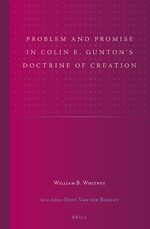 Cover Problem and Promise in Colin E. Gunton's Doctrine of Creation