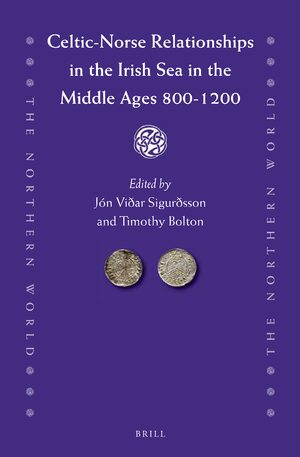 Cover Celtic-Norse Relationships in the Irish Sea in the Middle Ages 800-1200