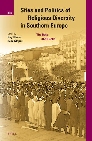 Cover Sites and Politics of Religious Diversity in Southern Europe
