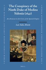 Cover The Conspiracy of the Ninth Duke of Medina Sidonia (1641)