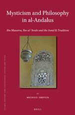 Mysticism and Philosophy in al-Andalus