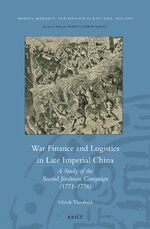 War Finance and Logistics in Late Imperial China