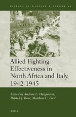 Cover Allied Fighting Effectiveness in North Africa and Italy, 1942-1945