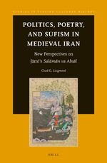 Cover Politics, Poetry, and Sufism in Medieval Iran