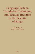 Cover Language System, Translation Technique, and Textual Tradition in the Peshitta of Kings