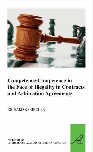 Cover Competence-Competence in the Face of Illegality in Contracts and Arbitration Agreements