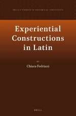 Experiential Constructions in Latin: a Synchronic and Diachronic Study