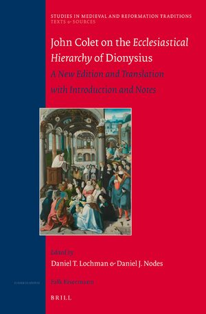 John Colet on the Ecclesiastical Hierarchy of Dionysius