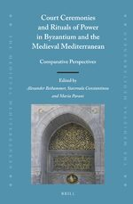 Cover Court Ceremonies and Rituals of Power in Byzantium and the Medieval Mediterranean