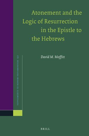 Cover Atonement and the Logic of Resurrection in the Epistle to the Hebrews