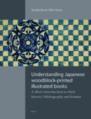 Cover Understanding Japanese Woodblock-Printed Illustrated Books